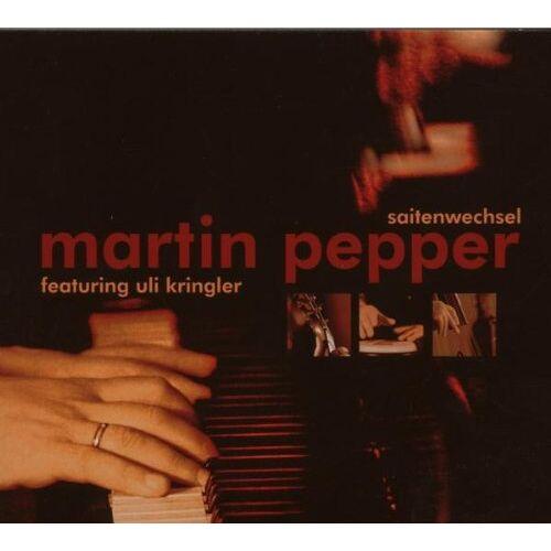 Martin Pepper - Saitenwechsel - Preis vom 05.09.2020 04:49:05 h