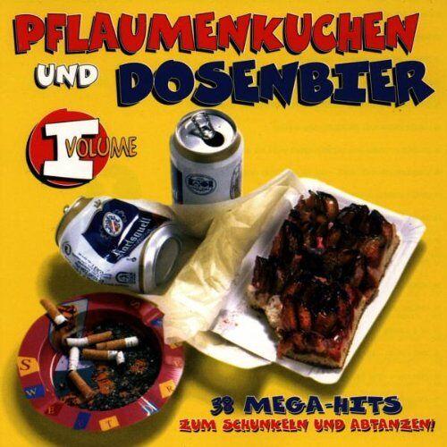 Various - Pflaumenkuchen und Dosenbier 1 - Preis vom 18.04.2021 04:52:10 h