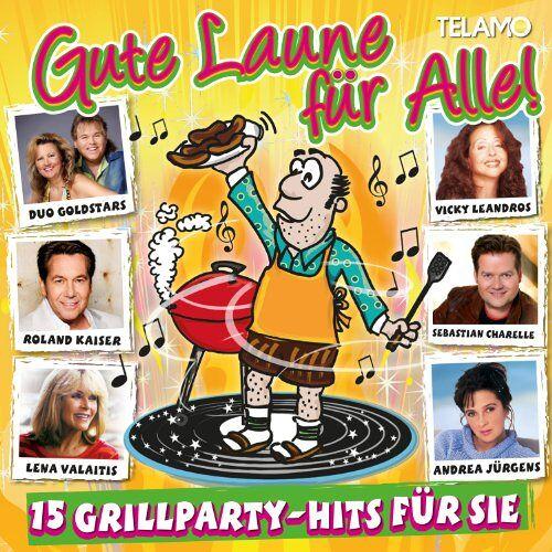 Various - Gute Laune für Alle - 15 Grillparty Hits für Sie - Preis vom 05.09.2020 04:49:05 h