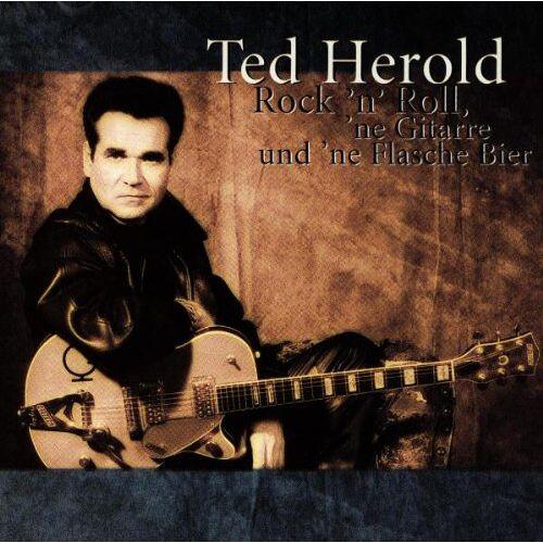 Ted Herold - Rock 'n' Roll, 'ne Gitarre und 'ne Flasche Bier - Preis vom 20.10.2020 04:55:35 h