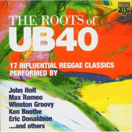 Ub40, the Roots of - The Roots of Ub40 - Preis vom 25.02.2021 06:08:03 h