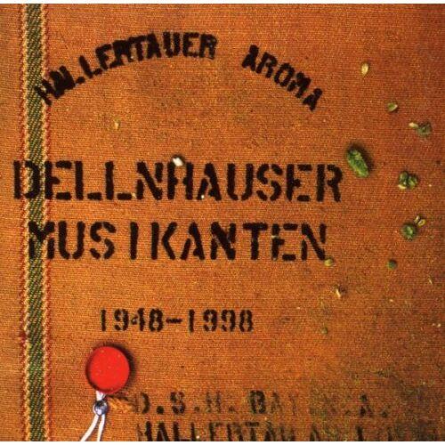 Dellnhauser Musikanten - Hallertauer Aroma - Preis vom 20.10.2020 04:55:35 h