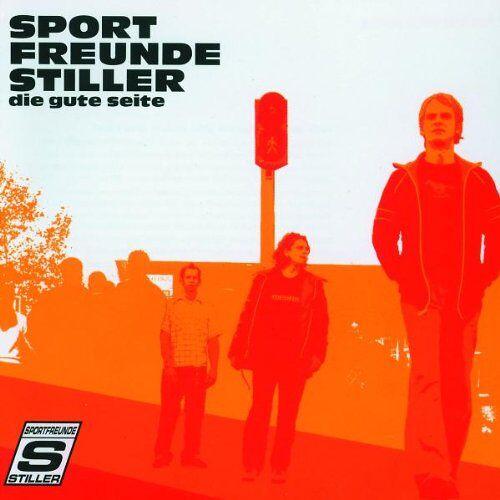 Sportfreunde Stiller - Die Gute Seite - Preis vom 22.10.2020 04:52:23 h