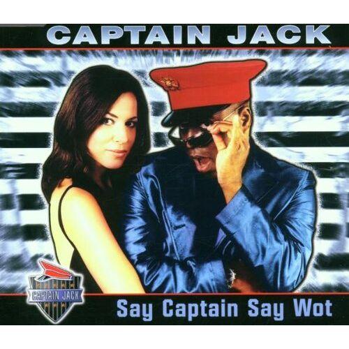 Captain Jack - Say Captain Say Wot - Preis vom 08.07.2020 05:00:14 h