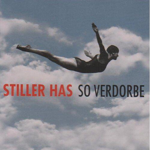 Stiller Has - So Verdorbe - Preis vom 16.04.2021 04:54:32 h