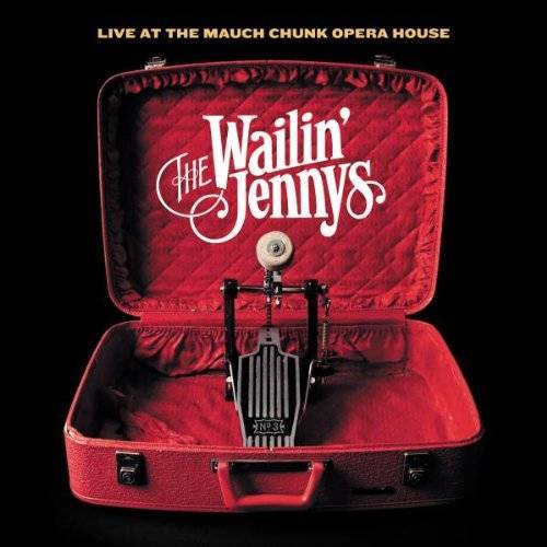 the Wailin' Jennys - Live at the Mauch Chunk Opera House - Preis vom 18.04.2021 04:52:10 h