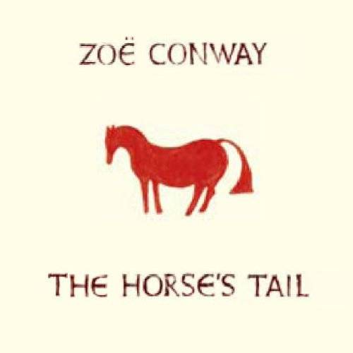 Zoe Conway - Horse's Tail - Preis vom 20.10.2020 04:55:35 h