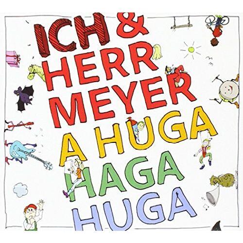 Ich & Herr Meyer - A Huga Haga Huga - Preis vom 16.01.2021 06:04:45 h