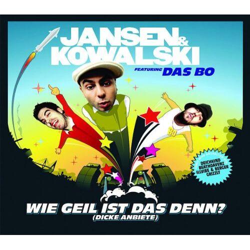 Jansen & Kowalski feat. Das Bo - Wie Geil Ist das Denn? (Dicke Anbiete) - Preis vom 11.05.2021 04:49:30 h