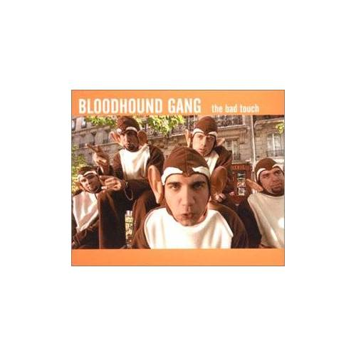 Bloodhound Gang - The Bad Touch - Preis vom 05.09.2020 04:49:05 h