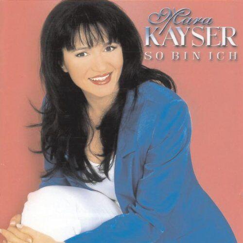 Mara Kayser - So Bin Ich - Preis vom 15.04.2021 04:51:42 h