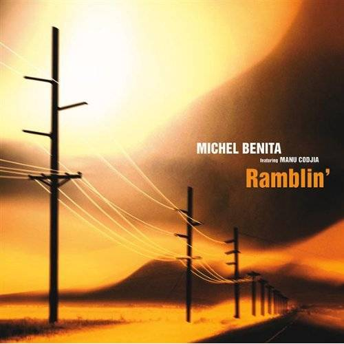 Michel Benita - Ramblin - Preis vom 18.04.2021 04:52:10 h