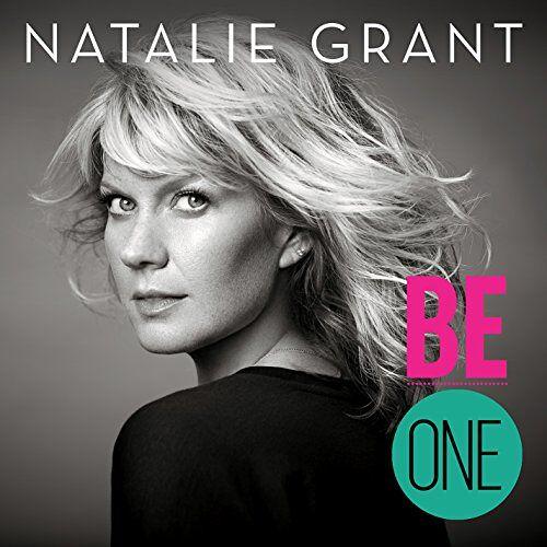 Natalie Grant - Be One - Preis vom 10.05.2021 04:48:42 h