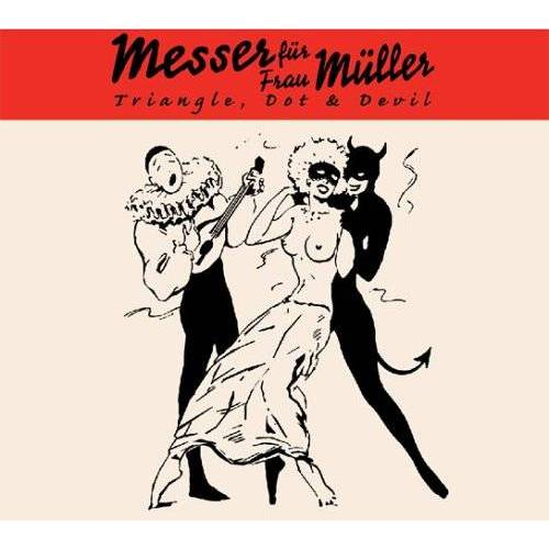 Messer Fuer Frau Mueller - Triangle Dot & Devil - Preis vom 05.09.2020 04:49:05 h