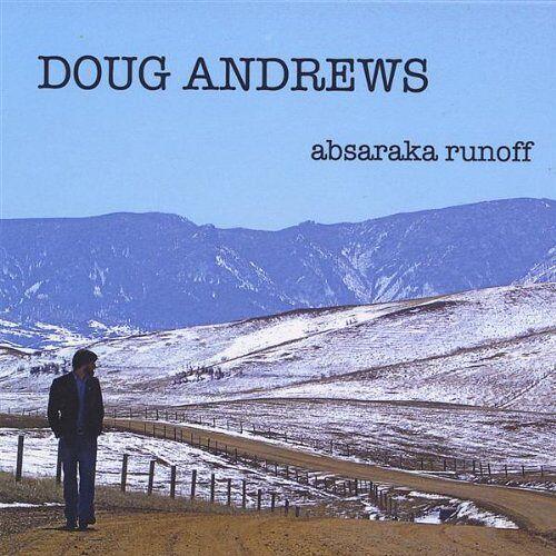 Doug Andrews - Absaraka Runoff - Preis vom 03.09.2020 04:54:11 h