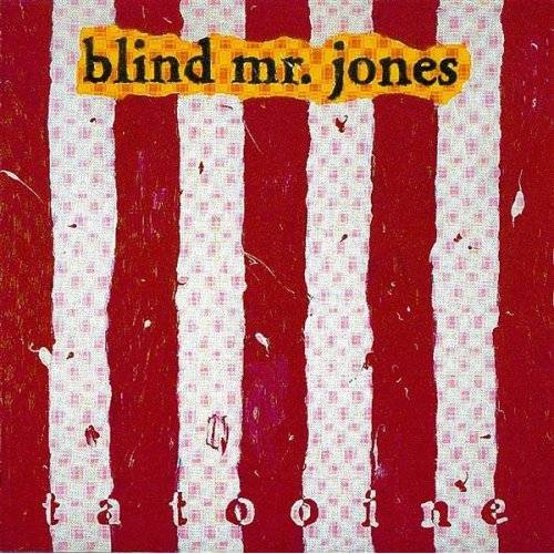 Blind Mr Jones - Tatooin' - Preis vom 17.01.2021 06:05:38 h