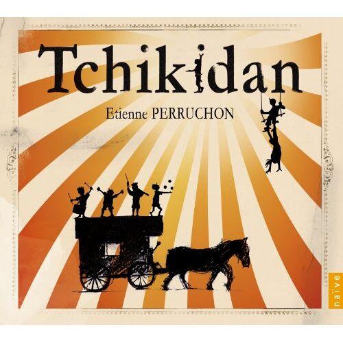 Etienne Perruchon - Tchikidan - Preis vom 05.09.2020 04:49:05 h