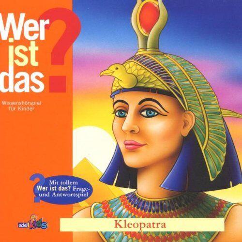 Hörspiel - Wer Ist Das? Kleopatra - Preis vom 20.04.2021 04:49:58 h