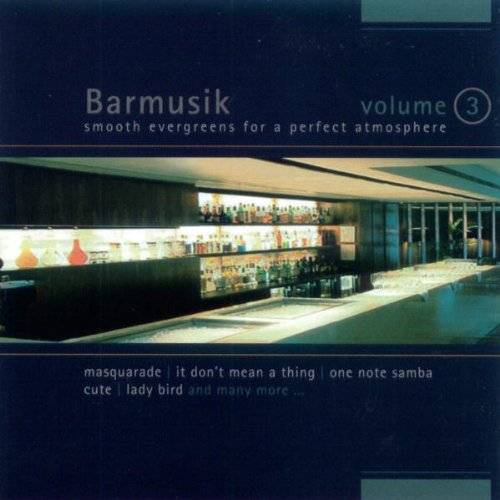 Various - Barmusik Vol.3 - Preis vom 11.05.2021 04:49:30 h