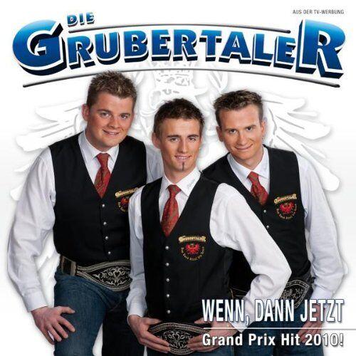 Die Grubertaler - Wenn,Dann Jetzt - Preis vom 01.03.2021 06:00:22 h