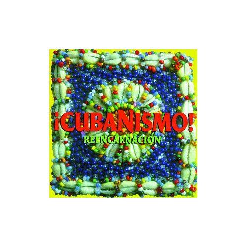 Cubanismo! - Reencarnacion - Preis vom 20.04.2021 04:49:58 h
