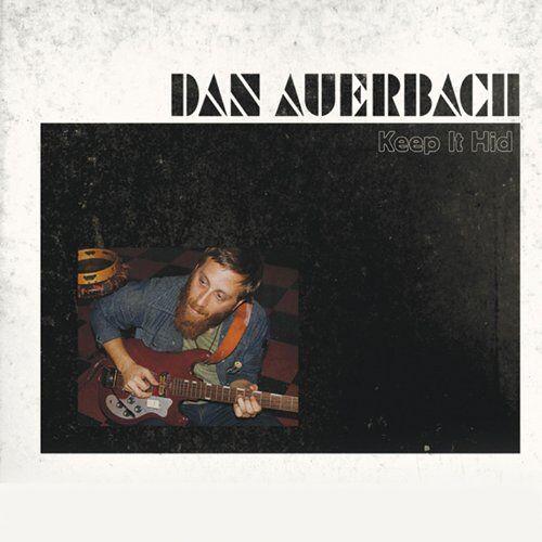 Dan Auerbach - Keep It Hid - Preis vom 06.05.2021 04:54:26 h
