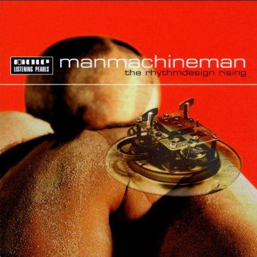Manmachineman - The Rhytmdesign - Preis vom 27.02.2021 06:04:24 h