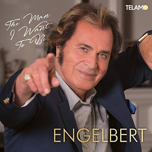 Engelbert - The Man I Want to Be - Preis vom 07.05.2021 04:52:30 h