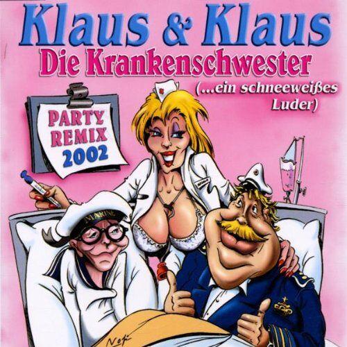 Klaus & Klaus - Die Krankenschwester Remix - Preis vom 13.05.2021 04:51:36 h