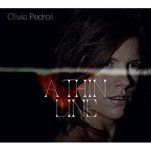 Olivia Pedroli - A Thin Line - Preis vom 18.04.2021 04:52:10 h