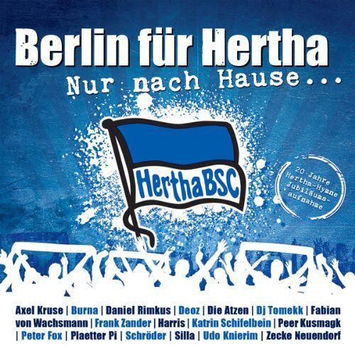 Berlin für Hertha - Nur Nach Hause...20 Jahre Hertha Bsc Hymne - Preis vom 03.12.2020 05:57:36 h