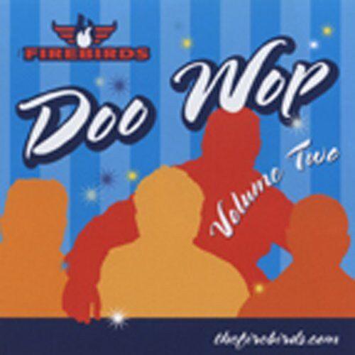 Firebirds - Vol.2-Doo Wop - Preis vom 16.04.2021 04:54:32 h