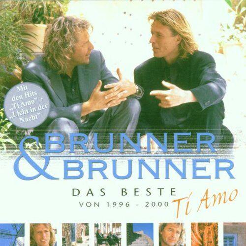 Brunner & Brunner - Ti Amo-Das Beste Von 1996-2000 - Preis vom 14.04.2021 04:53:30 h
