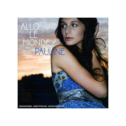 Pauline - Allo le Monde [New Packaging] - Preis vom 01.03.2021 06:00:22 h