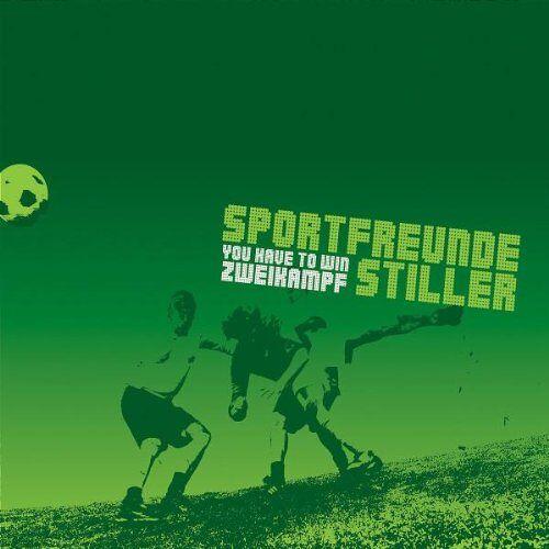 Sportfreunde Stiller - You Have to Win Zweikampf - Preis vom 22.10.2020 04:52:23 h