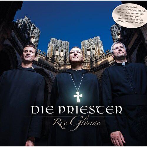 Die Priester - Rex Gloriae - Preis vom 06.05.2021 04:54:26 h