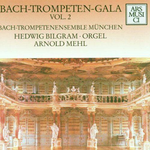 Bach-Trompetenensemble München - Bach-Trompeten-Gala Vol. 2 - Preis vom 17.04.2021 04:51:59 h