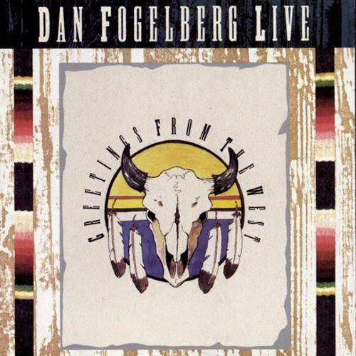 Dan Fogelberg - Dan Fogelberg Live - Preis vom 08.05.2021 04:52:27 h
