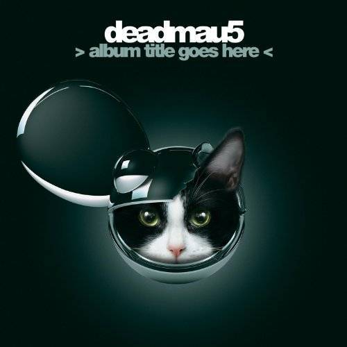 Deadmau5 - > Album Title Goes Here < - Preis vom 28.02.2021 06:03:40 h