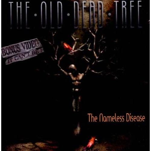 the Old Dead Tree - The Nameless Disease - Preis vom 18.04.2021 04:52:10 h