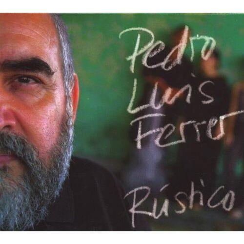 Pedro Luis Ferrer - Rustico - Preis vom 21.10.2020 04:49:09 h