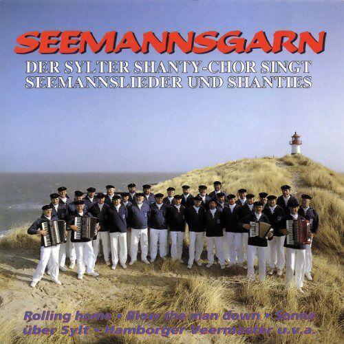 Sylter Shanty-Chor - Seemannsgarn - Preis vom 05.05.2021 04:54:13 h