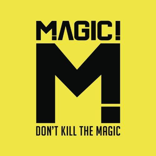 Magic - Don't Kill the Magic - Preis vom 04.08.2020 04:49:41 h