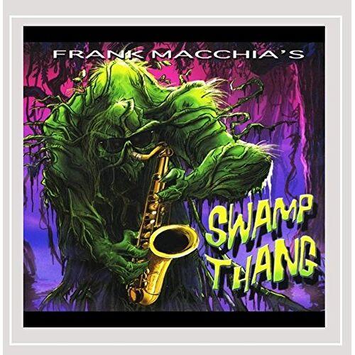 Frank Macchia - Frank Macchia's Swamp Thang - Preis vom 27.02.2021 06:04:24 h