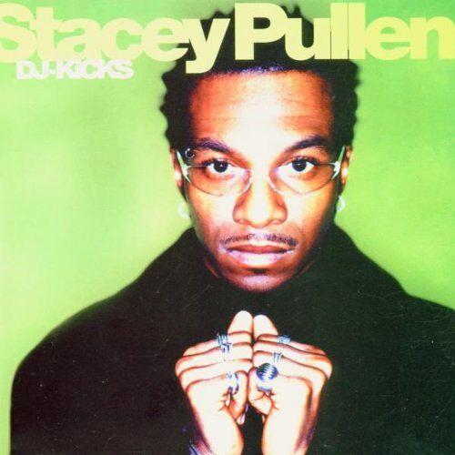 Stacey Pullen - DJ Kicks - Stacey Pullen - Preis vom 04.09.2020 04:54:27 h
