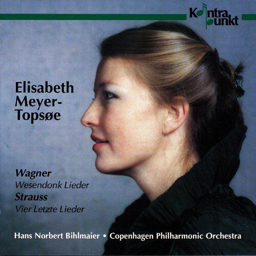 Elisabeth Meyer-Topsöe - Wessendonk Lieder / Vier Letzte - Preis vom 20.04.2021 04:49:58 h