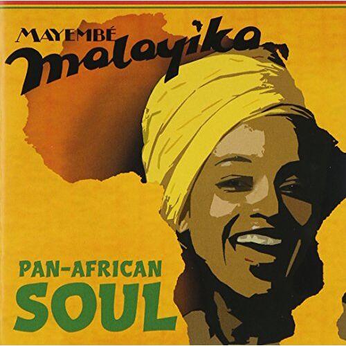 Malayika Mayembe - Pan-African Soul - Preis vom 28.02.2021 06:03:40 h