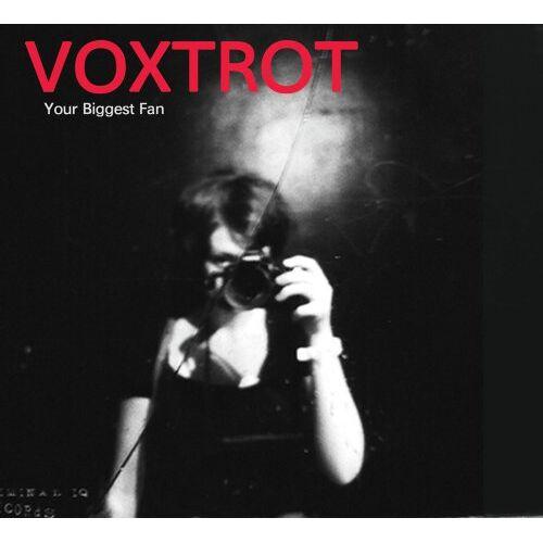 Voxtrot - Your Biggest Fan - Preis vom 06.05.2021 04:54:26 h