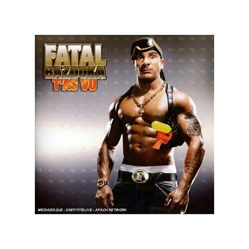 Fatal Bazooka - T'as Vu - Preis vom 04.09.2020 04:54:27 h