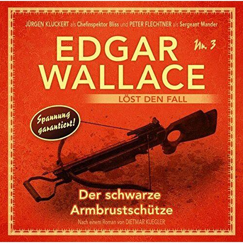 Edgar Wallace - Der schwarze Armbrustschütze Folge 3 - Preis vom 01.03.2021 06:00:22 h
